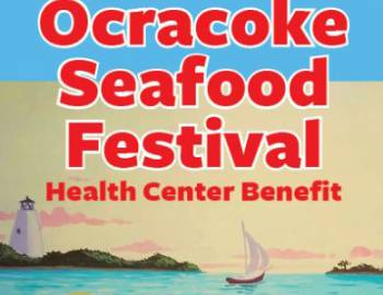 2020 Ocracoke Seafood Festival Health Center Benefit