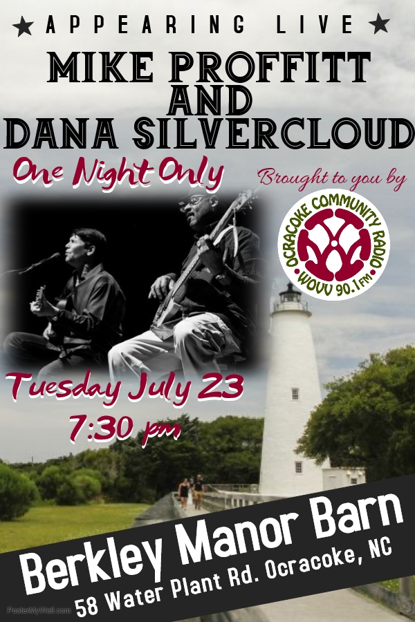 Mike Proffitt and Dana Silvercloud Concert